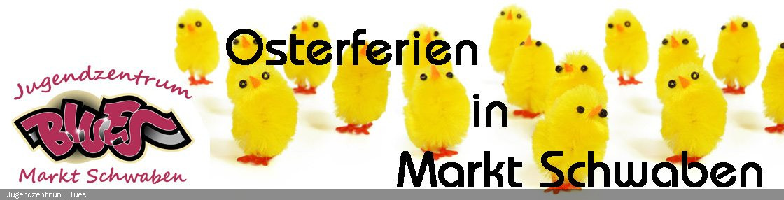 Osterferien in Markt Schwaben