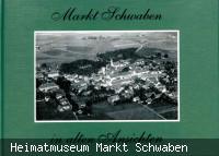 Markt Schwaben in alten Ansichten, Band 1