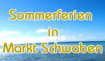 Sommerferien_in_Markt_Schwaben